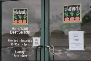 """Closed"" signs on Saladworks doors"